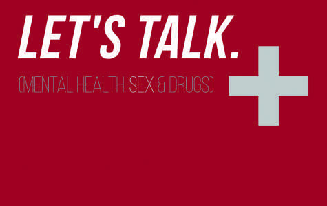 Let's Talk: Mental Health, Sex & Drugs