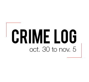 Crime Log: Oct. 30 to Nov. 5