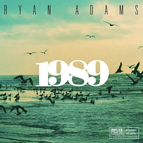 Ryan Adams covers '1989', showcases emotional lyrics