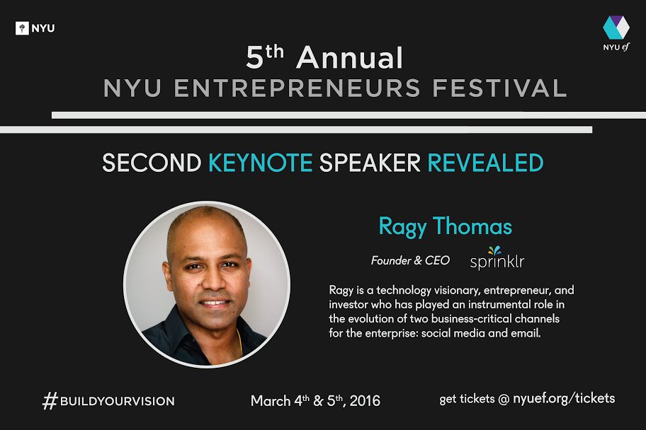 Ragy Thomas has been announced as the second speaker for the NYU Entrepreneurs Festival.