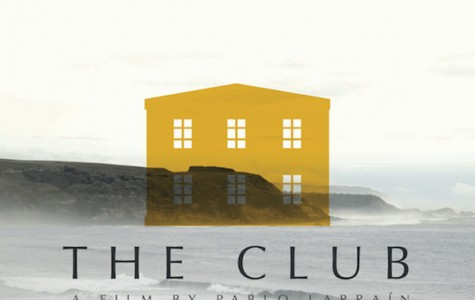 """The Club"" Succeeds Without Being Preachy"