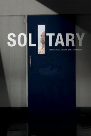 "A Devastating Look Into Isolation in ""Solitary"""