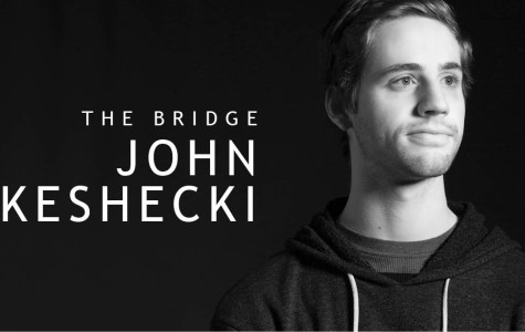 John Keshecki | The Bridge