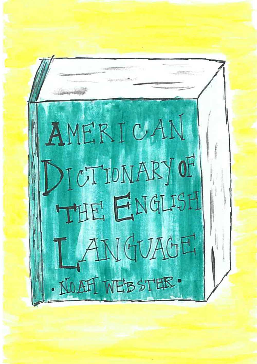 Noah Webster was responsible for many of the American changes to the English language.