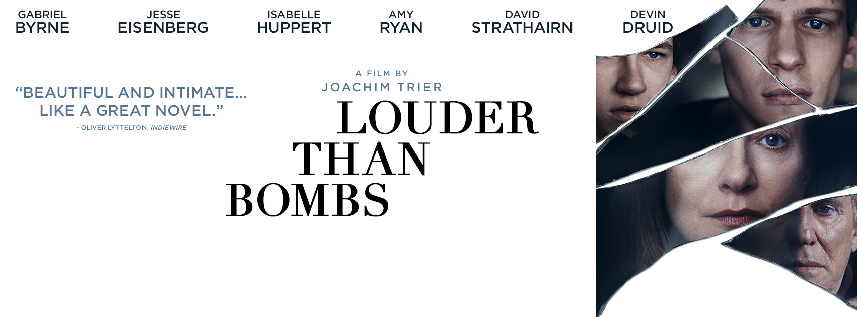 Centering around the death of Isabelle Reed, LOUDER THAN BOMBS is the story of a family's attempts to unearth the mystery around the fatal car crash.
