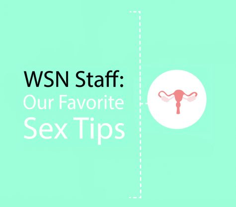 WSN Staff: Our Favorite Sex Tips