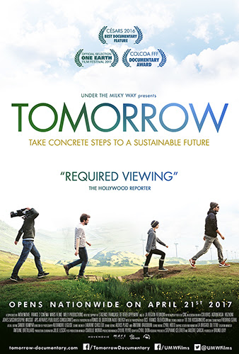 """Tomorrow,"" a film directed by Cyril Dion and Melanie Laurent, highlights the warnings of climate change and how people can fix it. ""Tomorrow"" opens at the Village East Cinema at 181-189 Second Ave. Friday, April 21."