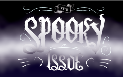 The Spooky Issue