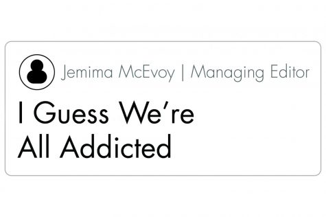 I Guess We're All Addicted