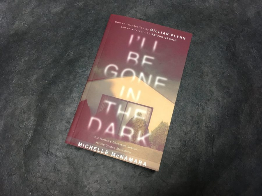 %E2%80%9CI%E2%80%99ll+be+Gone+in+the+Dark%2C%22+is+the+new+book+by+the+late+Michelle+McNamara.+The+story+is+centered+around+the+Golden+State+Killer+who+was+a+serial+rapist+and+killer+in+California+from+the+late+70s+to+the+late+80s.+