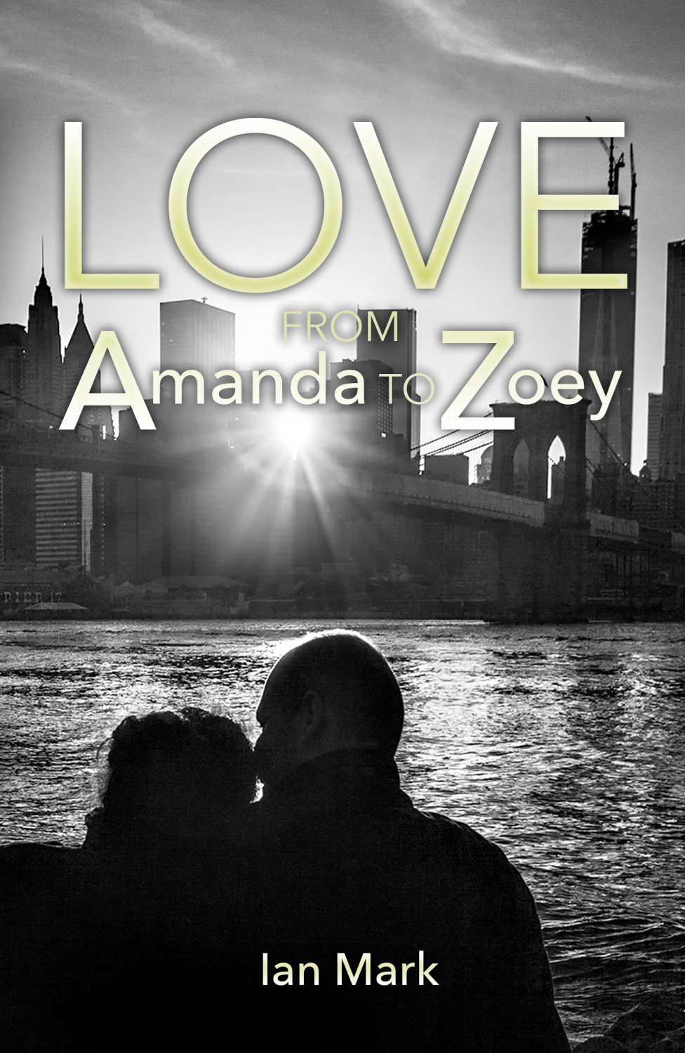 "Book cover for NYU graduate Ian Mark's debut novel ""Love from Amanda to Zoey."""