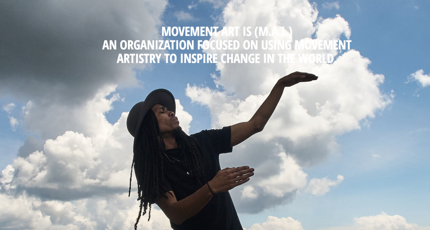 MAI (Movement Art Is) is an organization that uses movement artistry to inspire and change the world while elevating the artistic, educational, and social impact of dance. MAI was co-founded by Jon Boogz and Lil Buck.